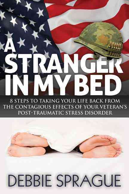 A Stranger in My Bed By Sprague, Debbie